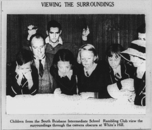 'Children from the South Brisbane Intermediate School Rambling Club view the surroundings through the camera obscura at White's Hill', The Telegraph, 18 July 1936, p30.